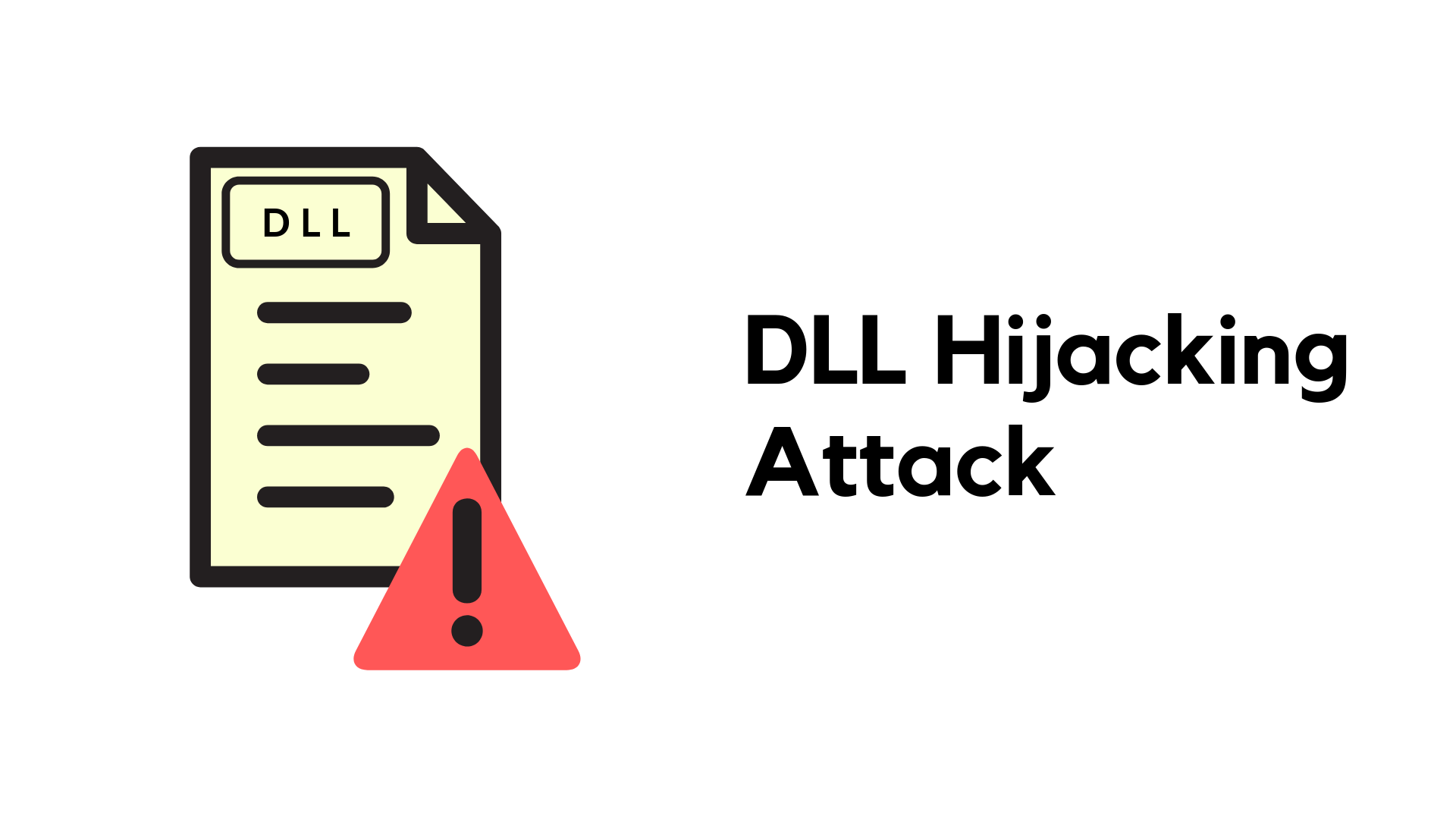 DLL Hijacking attacks: What is it and how to stay protected